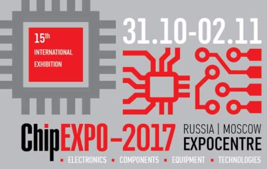 ChipEXPO-2017, 31.10-02.11.2017, Moscow, Russia