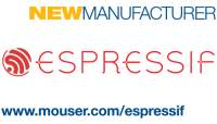 Mouser Signs Global Agreement to Distribute Espressif's Wireless SoCs and Modules for IoT