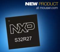 Now at Mouser: NXP's S32R274 Microcontroller Drives Fast Chirp-Modulation Automotive and Industrial Radar Systems