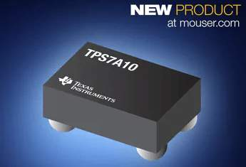 Now at Mouser: Texas Instruments' TPS7A10 Ultra-Low-Dropout Regulators for MCUs and Analog Sensors
