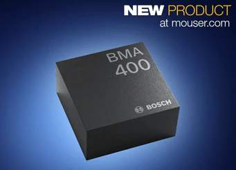 Bosch's BMA400 Triaxial Accelerometers, Now Available from Mouser Electronics, Slash Current Consumption by 10x