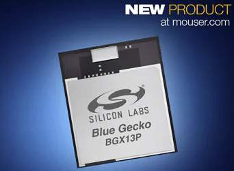 Silicon Labs' Wireless Xpress Bluetooth Modules, Now at Mouser, Simplify Drop-In Connectivity Upgrades