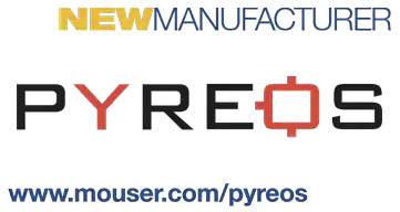 Mouser Electronics Enters Global Agreement with Pyreos to Distribute Pyroelectric Sensors