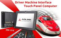 ADLINK Announces New Driver Machine Interface Touch Panel Computer Designed for Train Control and Rail Signaling